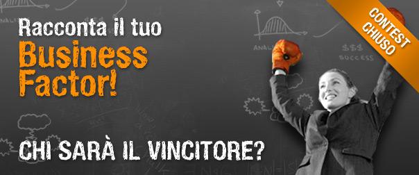 """Chi sarà il vincitore del contest """"Racconta il tuo Business factor""""?"""