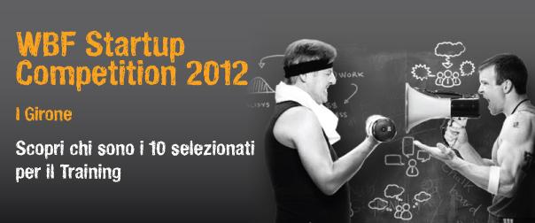 WBF Startup Competiton: idee e startup selezionate per il 1° Training