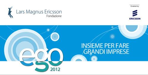 Opportunità per studenti e giovani startup ICT: il programma EGO 2012