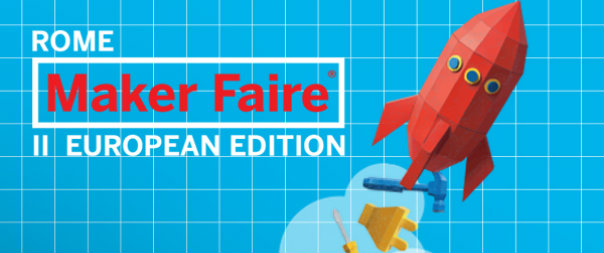 Innovation Week e Maker Faire: a Roma in mostra il futuro possibile