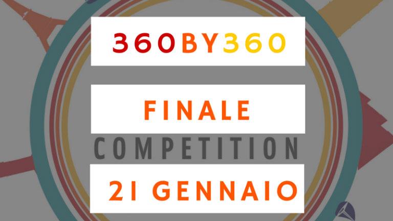 La finale della 360by360 Competition